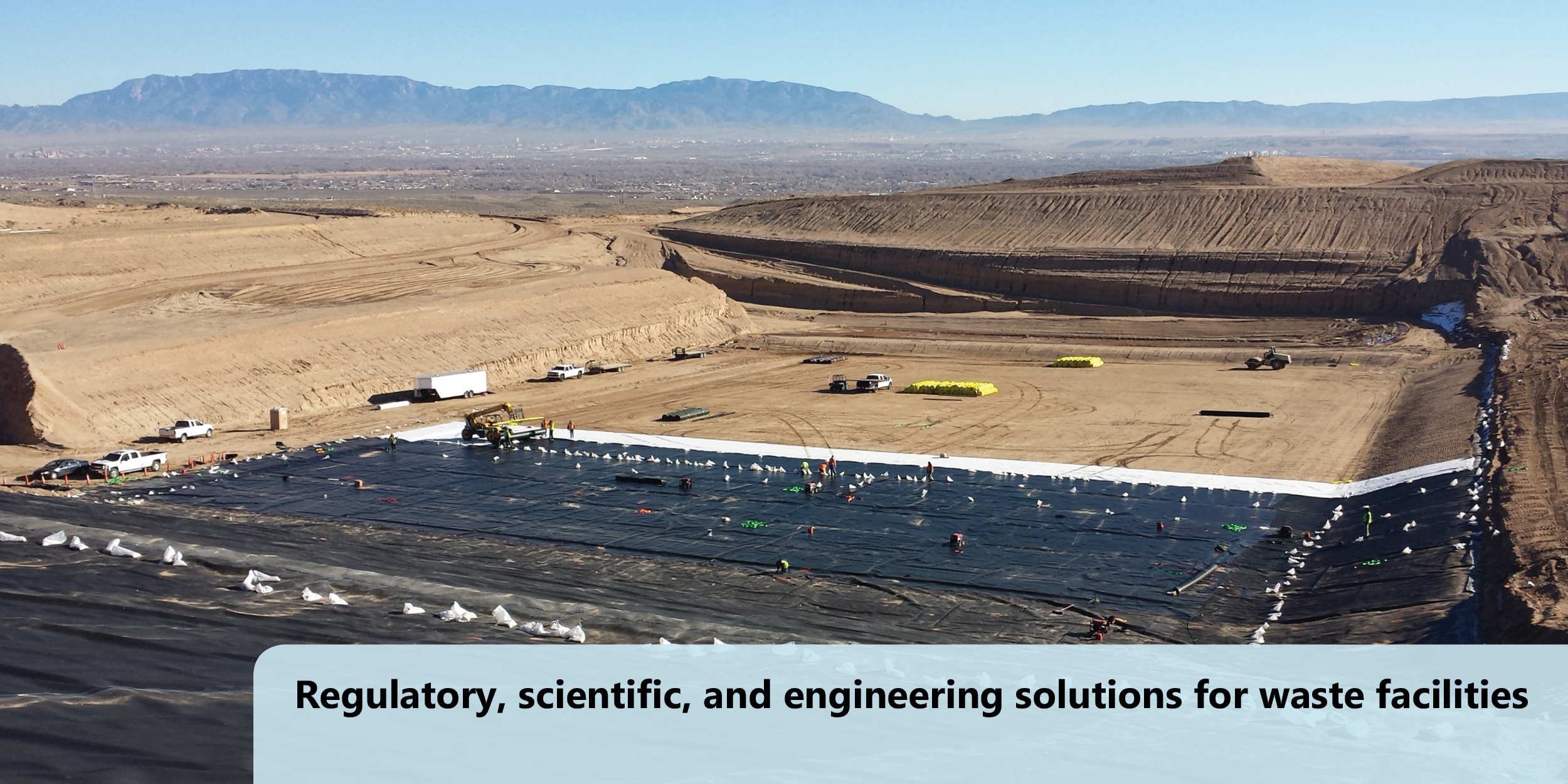 Regulatory, scientific, and engineering solutions for waste facilities